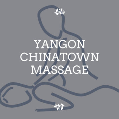 Yangon Chinatown Massage